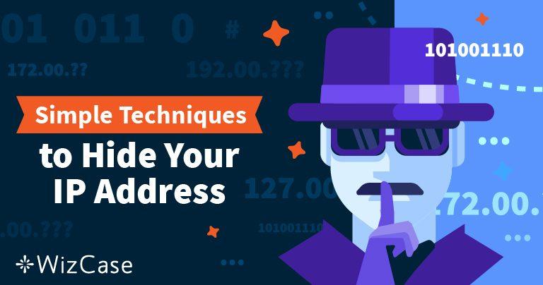 Hogyan rejtse el az IP címét és maradjon anonim