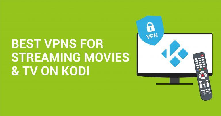 Az 5 legjobb Kodi-VPN a biztonságos streameléshez (frissítve – 2020)