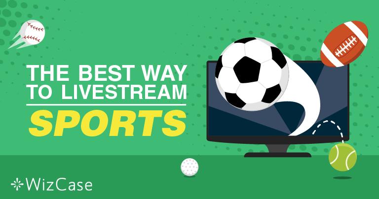 Hogyan live streamelhet ingyenesen online sportműsorokat – Frissítve 2019-ban