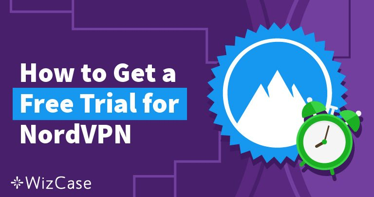Ha kipróbálná a NordVPN-t ingyen – Elmondjuk, hogyan (április 2020)