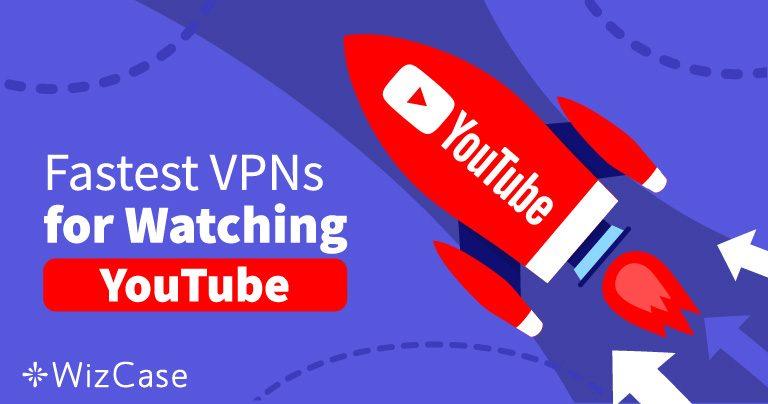 Férjen hozzá a blokkolt YouTube videókhoz ezzel az 5 gyors VPN-nel 2019-ban!
