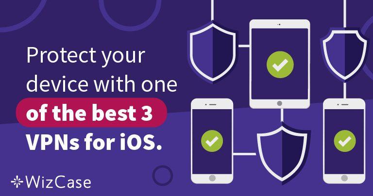 A 3 legjobb VPN iOS-hez