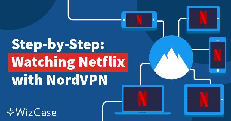 A Netflix blokkolásainak feloldása a NordVPN-nel gyors, olcsó és egyszerű