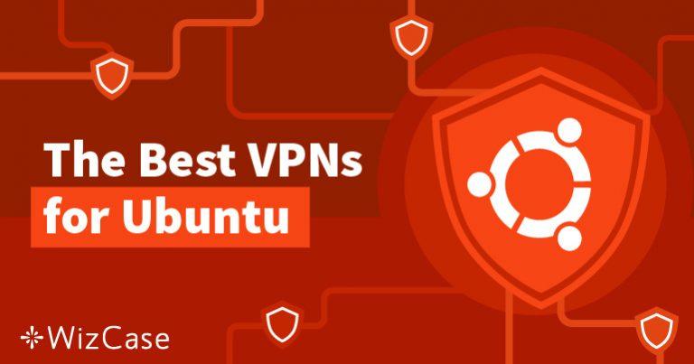 Hozza ki a legtöbbet az Ubuntu-ból egy VPN segítségével