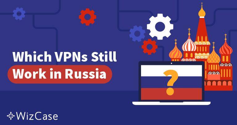 Oroszország 50 VPN szolgáltatást blokkolt – Melyek maradtak működőképesek?