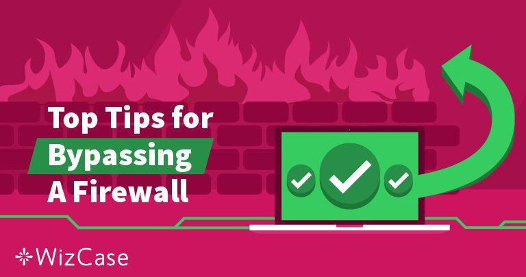 Mi az a tűzfal és hogyan képes egy VPN áthidalni? Wizcase