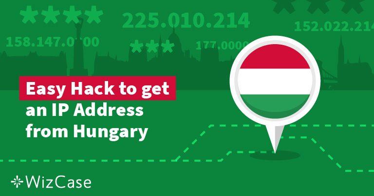 Hogyan legyen magyar IP-címe két lépésben 2019-ben
