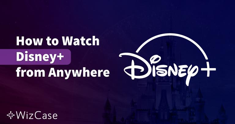 Az 5 legjobb VPN a Disney+ nézésére Magyarországról 2021-ban