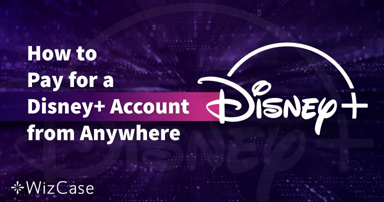 A Disney Plus-fiók kifizetésének módja bárhonnan – 2021