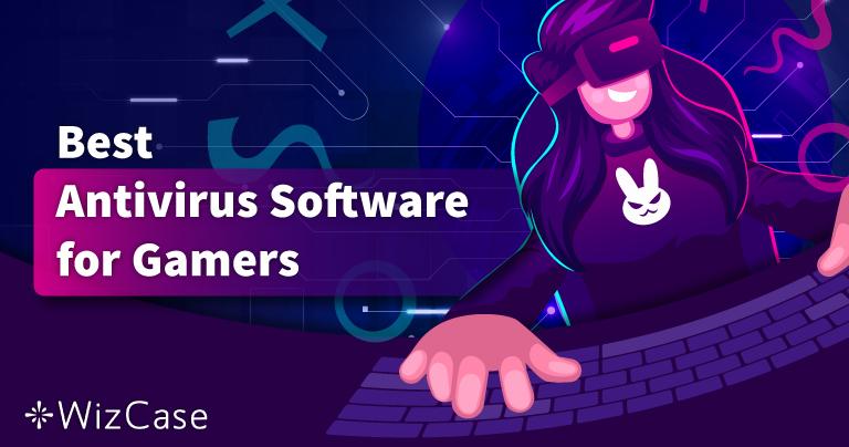 A legjobb vírusirtó a számítógépes játékokhoz (2021) – Az 5 legjobb