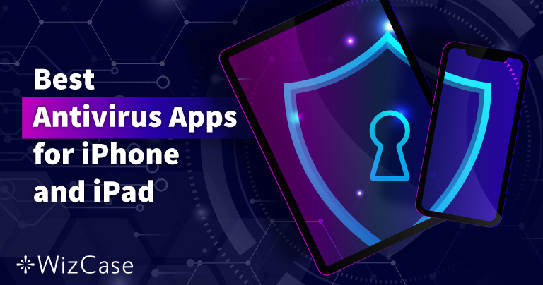 Az öt legjobb iOS-es vírusirtó iPhone-ra és iPad-re (Frissítve: 2021)